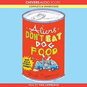 Aliens Don't Eat Dog Food Audiobook