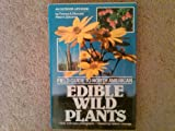 Field Guide to North American Wild Edible Plants, Dykeman, Peter A., 1556540175