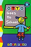 Otto Goes to School, Todd Parr, 0316229318