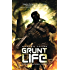 Grunt Life (A Task Force Ombra Novel Book 1)