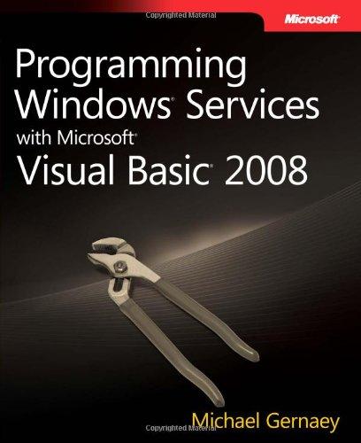 Programming Windows Services with Microsoft Visual Basic 2008 by Microsoft Press
