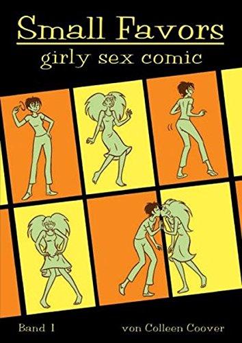 Small Favors: Girlie-Erotic-Comic. Kleine Freuden