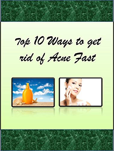 Top 10 ways to get Rid of Acne