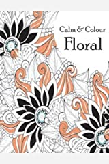 Calm & Color Floral Paperback