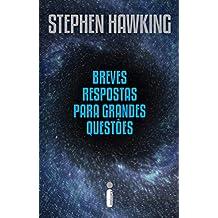 Breves respostas para grandes questões (Portuguese Edition)
