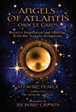 Angels Of Atlantis Oracle Cards: Receive Inspiration and Healing from the Angelic Kingdoms: 44 Full Colour Oracle Cards and Instruction Booklet