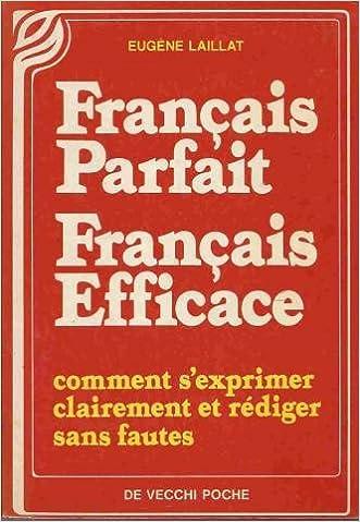 Amazon Fr Francais Parfait Francais Efficace Laillat