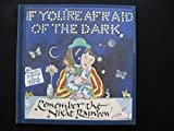 img - for If You're Afraid of the Dark, Remember the Night Rainbow by Cooper Edens (1979-10-03) book / textbook / text book