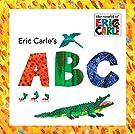 Eric Carle's ABC (The World of Eric Carle)