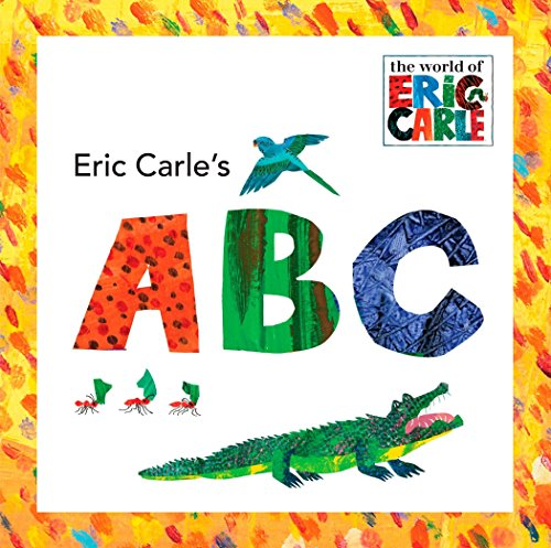 Eric Carle's ABC (The World of Eric -