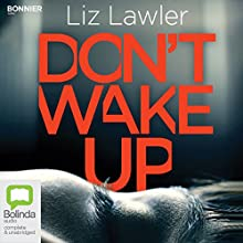 Don't Wake Up Audiobook by Liz Lawler Narrated by Zara Ramm