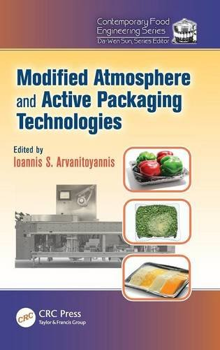 Modified Atmosphere and Active Packaging Technologies (Contemporary Food Engineering)