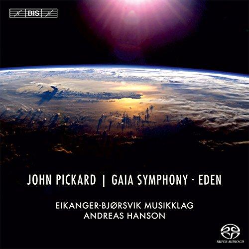 Pickard: Gaia Symphony & Eden