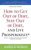 Book Cover for How to Get Out of Debt, Stay Out of Debt, and Live Prosperously*: Based on the Proven Principles and Techniques of Debtors Anonymous