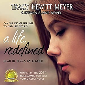 A Life, Redefined (A Rowan Slone Novel) Audiobook