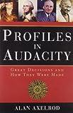 Profiles in Audacity, Alan Axelrod, 1402745311