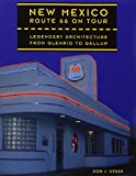 img - for New Mexico Route 66 on Tour: Legendary Architecture from Glenrio to Gallup book / textbook / text book