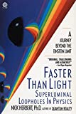 Faster Than Light: Superluminal Loopholes in Physics