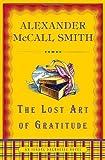 The Lost Art of Gratitude (Isabel Dalhousie Series)