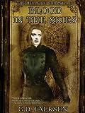 """""""Blood in the Skies (The Hellfire Chronicles Book 1)"""" av G.D. Falksen"""