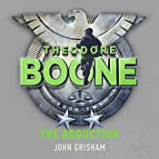 Theodore Boone: The Abduction | John Grisham
