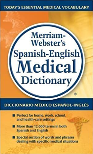 Read online Merriam-Webster's Spanish-English Medical Dictionary (Spanish Edition) by Merriam-Webster (2012) Mass Market Paperback PDF, azw (Kindle), ePub, doc, mobi