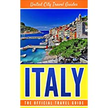 Italy: The Official Travel Guide