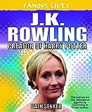 J.K. Rowling, Cath Senker, 1448832888
