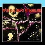 Wild Bill Davis At Birdland