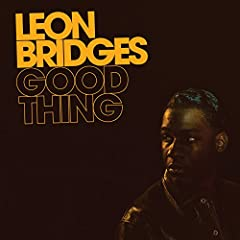 Leon Bridges If It Feels Good (Then It Must Be) cover