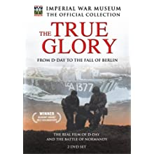 The True Glory - From D-Day to the Fall of Berlin (1943)