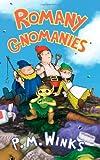 Romany Gnomanies, P. M. Winks, 184748266X