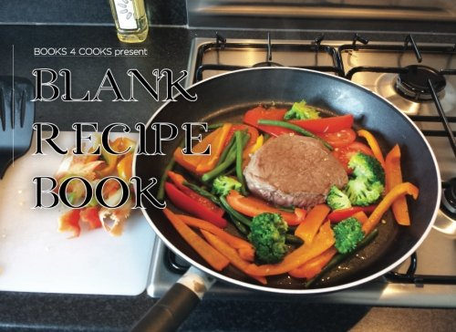 Finishes 105 (Books 4 Cooks Blank Recipe Book: Blank Recipe Cooking Journal 105 Pages 8.25