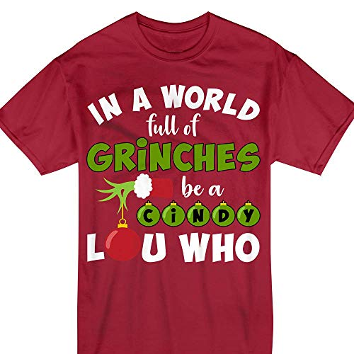 in A World Full of Grinches Be A Cindy Lou Christmas Green T-Shirt ()
