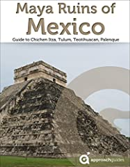 RECENTLY UPDATED FOR 2019! With more than 130 high-resolution images and new videos, this is the definitive guide to the most important ancient Maya ruins in Mexico, including Chichen Itza, Tulum, Teotihuacan, Palenque, and more. Maya religio...