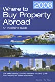 Where to Buy Property Abroad, Ray Withers and David Cox, 1854583913
