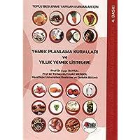 Yemek Planlama Kuralları ve Yıllık Yemek Listeleri: Toplu Beslenme Yapılan Kurumlar İçin