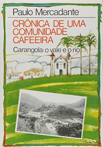 Cronica De Uma Comunidade Cafeeira