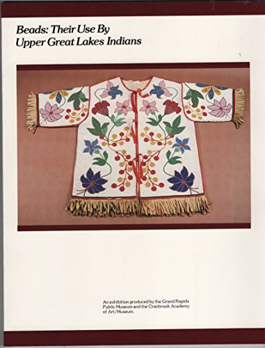Book cover from Beads: Their Use by Upper Great Lakes Indians; An exhibition produced by the Grand Rapids Public Museum and the Cranbrook Academy of Artby Richard E. Flanders