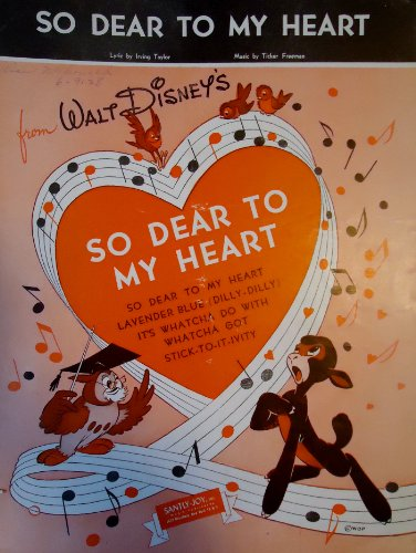 "So Dear to My heart (From Walt Disneys ""So Dear To My Heart"")"