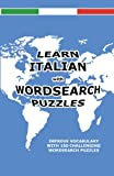 Learn Italian with Wordsearch Puzzles, David Solenky, 1469999277
