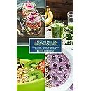 25 Recetas para una Alimentación Limpia - banda 4: Desde sopas y platos