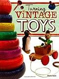 Turning Vintage Toys