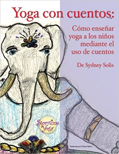 Yoga con cuentos: Como ensenar yoga a los ninos mediante el ...