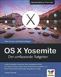 OS X Yosemite: Der umfassende Ratgeber