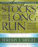 Stocks for the Long Run : The Definitive Guide to Financial Market Returns and Long-Term Investment Strategies, Siegel, Jeremy J., 0071343229