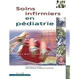 Soins inf. en pédiatrie+cahier ball & bindler