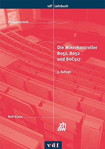 Die Mikrokontroller 8051, 8052 und 80C517 (vdf Lehrbuch)
