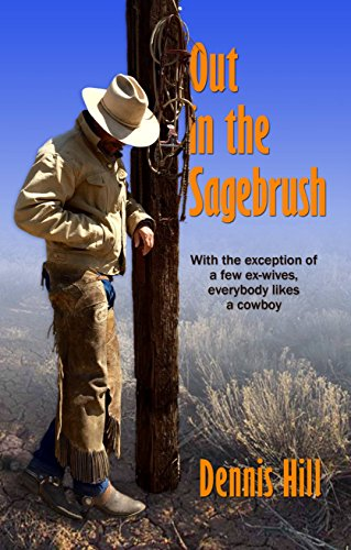 - Out In the Sagebrush