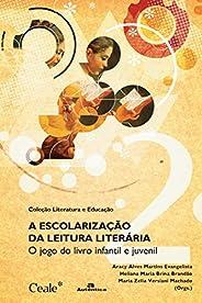A Escolarização da Leitura Literária: O Jogo do Livro Infantil e Juvenil
